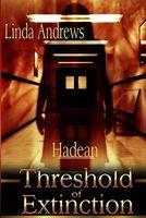 Hadean: Threshold of Extinction
