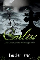Corliss and Other Award Winning Stories