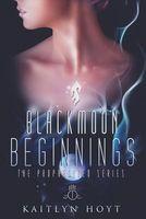 BlackMoon Beginnings