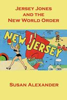 Jersey Jones and the New World Order
