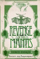 Miss Knight and the Mantis' Revenge