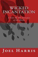 Wicked Incantation
