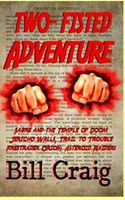 Two-Fisted Adventure