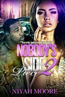 Nobody's Side Piece 2