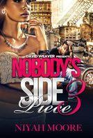 Nobody's Side Piece 3