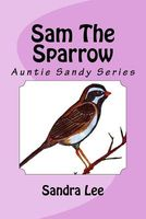Sam the Sparrow