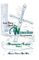And They Shall Be Nameless: The Quickening