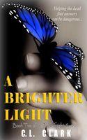 A Brighter Light