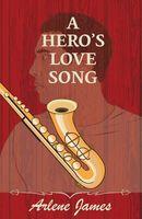 A Hero's Love Song