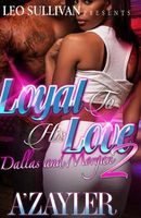Loyal to His Love 2