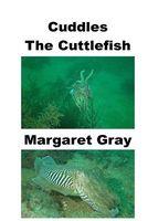 Cuddles the Cuttlefish