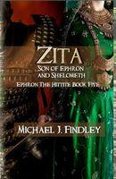 Zita, Son of Ephron and Shelometh