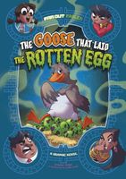 The Goose that Laid the Rotten Egg