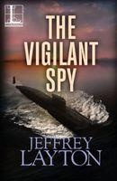 The Vigilant Spy