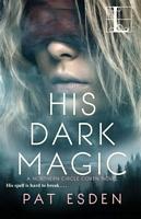 His Dark Magic
