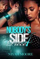 Nobody's Side Piece 4
