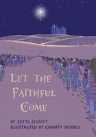 Let the Faithful Come