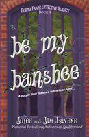 Be My Banshee