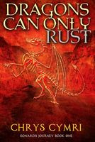 Dragons Can Only Rust