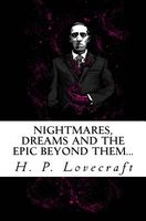 Nightmares, Dreams and the Epic Beyond Them...