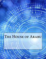 The House of Arabu