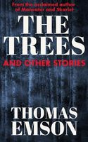 The Trees And Other Stories