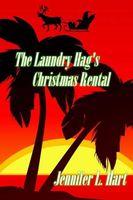 The Laundry Hag's Christmas Rental