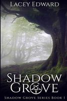 Shadow Grove