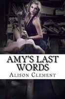 Amy's Last Words