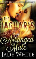 The Jaguar's Arranged Mate
