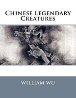 Chinese Legendary Creatures