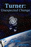 Turner: Unexpected Change