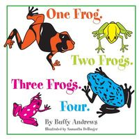 One Frog. Two Frogs. Three Frogs. Four.