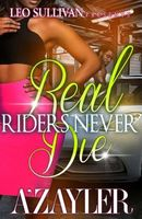 Real Riders Never Die