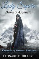 Lady Squire: Dawn's Ascension