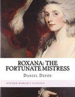 Roxana: The Fortunate Mistress