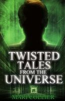 Twisted Tales from the Universe