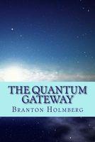 The Quantum Gateway
