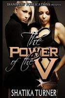 The Power of the V