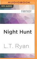 Night Hunt by L.T. Ryan