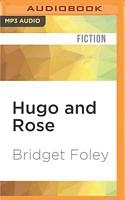 Hugo and Rose