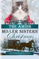 The Amish Miller Sisters' Christmas