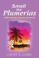 Smell the Plumerias