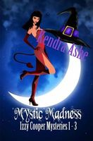 Mystic Madness: Izzy Cooper Mysteries Books 1 - 3