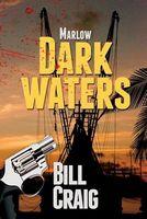 Marlow: Dark Waters