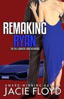 Remaking Ryan