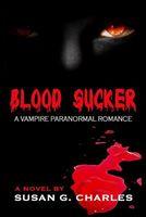 Blood Sucker, Secrets Under a Blood Red Moon