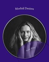 Morbid Desires