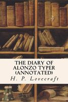 The Diary Of Alonzo Typer