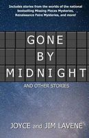 Gone by Midnight and Other Stories